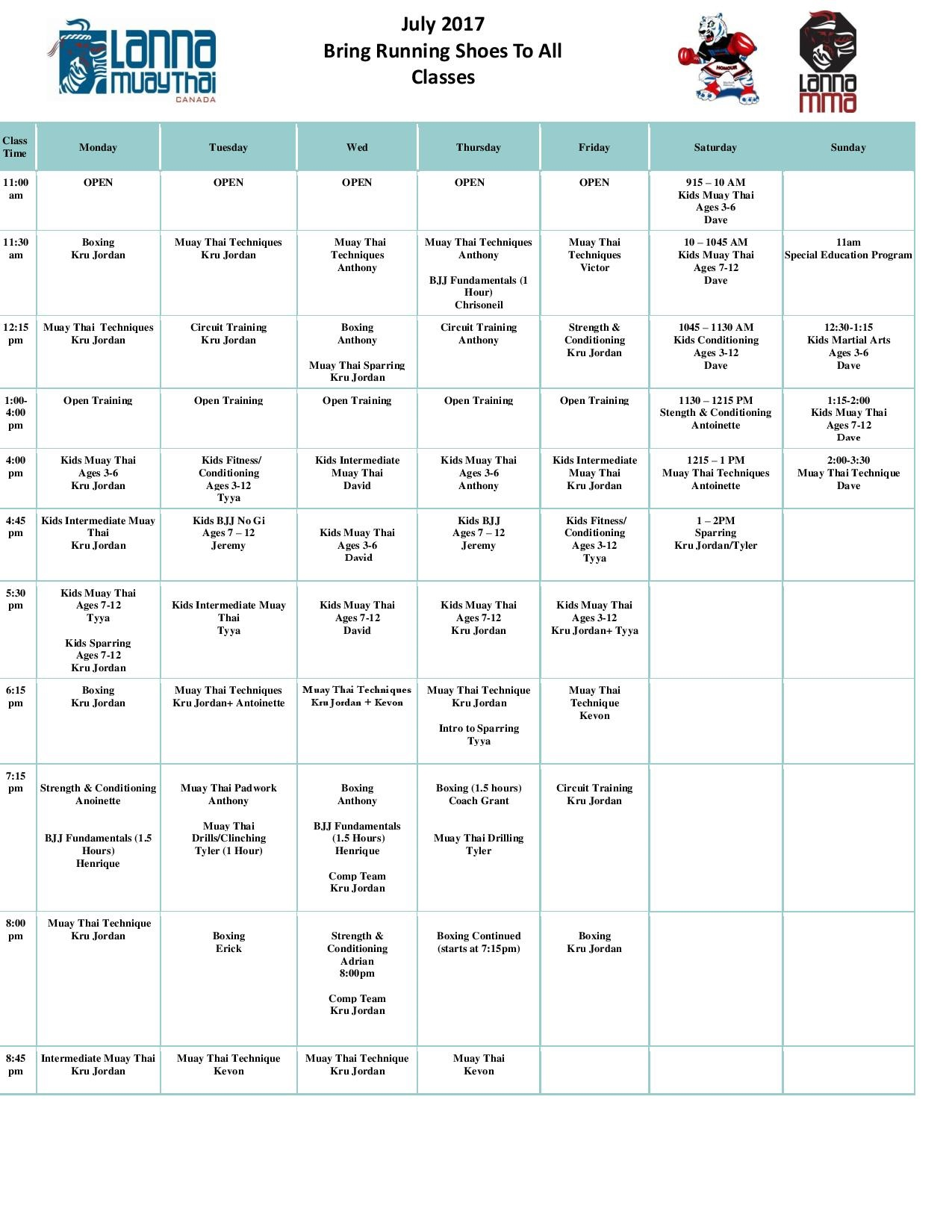 Muay Thai Kickboxing, Boxing, MMA, BJJ, Kids Martial Arts, & Strength and Conditioing  July schedule for Lanna MMA