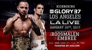 Glory Kickboxing 37 Featuring Matt Embree vs Robin Van Roosmalen for the Glory Kickboxing Featherweight Title